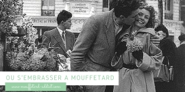 Où s'embrasser à Mouffetard ?